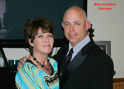 Mike and Dena Garrison